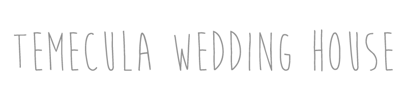 Temecula Wedding House